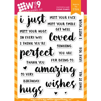 Wplus9 THAT IS ALL Clear Stamps CLWP9TIA