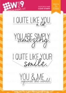 Wplus9 QUITE LIKE YOU Clear Stamps CL-WP9QLY
