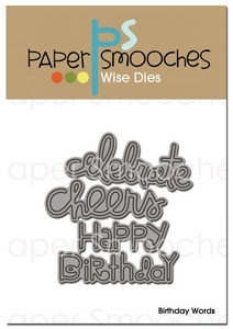 Paper Smooches BIRTHDAY WORDS Wise Dies Kim Hughes