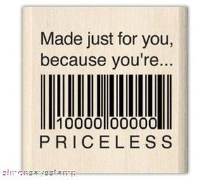 Inkadinkado Rubber Stamp PRICELESS Made Just for You 93777 zoom image
