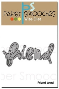 Paper Smooches FRIEND WORD Wise Die Kim Hughes Preview Image