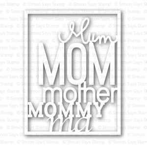 Simon Says Stamp FULL CARD MOM Craft Die SSSD111339 *
