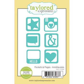 Taylored Expressions POCKETS AND PAGES INSTASQUARES Die Set TE384*