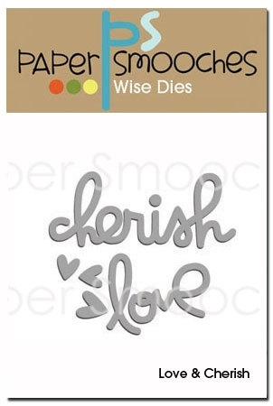 Paper Smooches LOVE AND CHERISH Wise Dies DED183 Preview Image