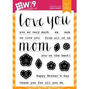 Wplus9 LOVE MOM Clear Stamps CL-WP9LM