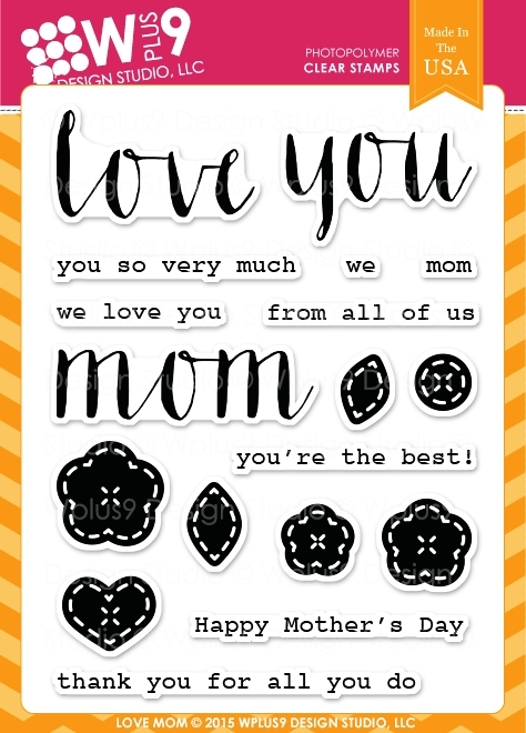 Wplus9 LOVE MOM Clear Stamps CL-WP9LM zoom image