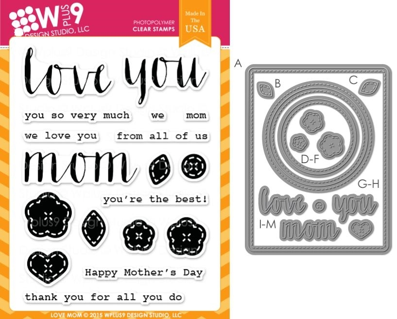 Wplus9 LOVE MOM SET Clear Stamp And Die Combo SETWP9LM zoom image