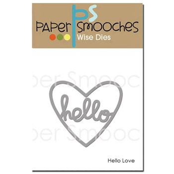 Paper Smooches HELLO LOVE Wise Dies DED291
