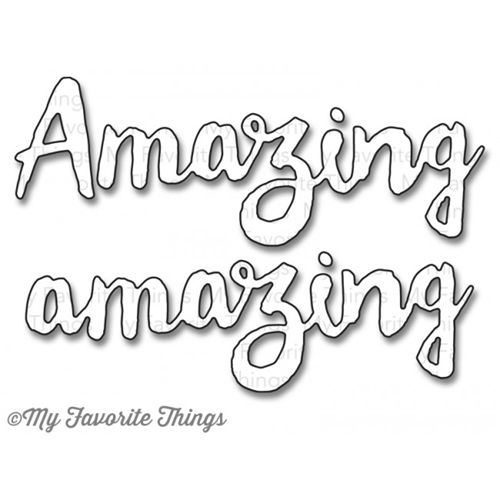 My Favorite Things DOUBLY AMAZING Die-Namics MFT811 Preview Image
