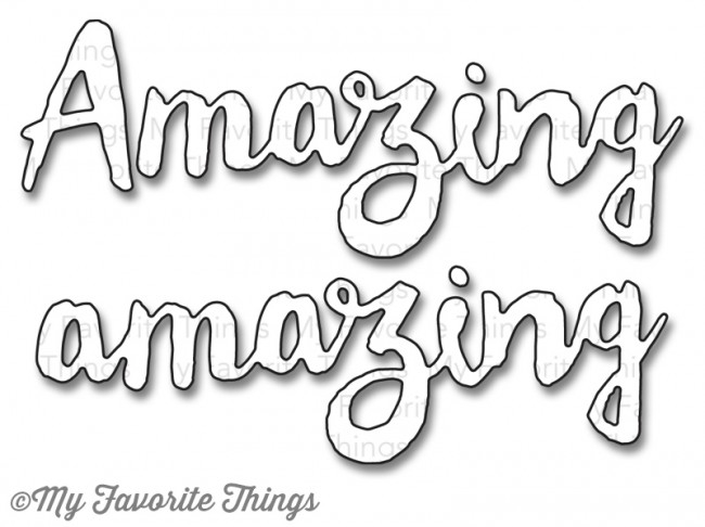 My Favorite Things DOUBLY AMAZING Die-Namics MFT811 zoom image