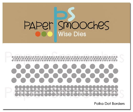 Paper Smooches POLKA DOT BORDERS Wise Dies J1D304 zoom image