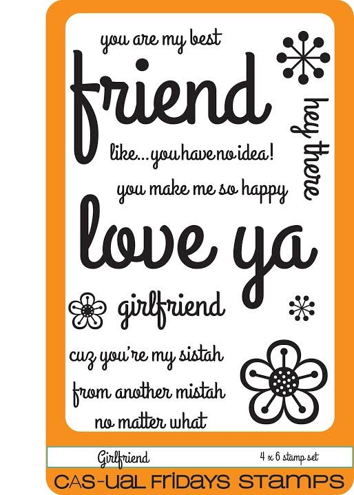 CAS-ual Fridays GIRLFRIEND Clear Stamps CFS1601 zoom image