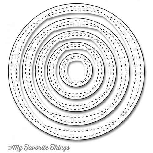 My Favorite Things - Wonky Stitch Circle dies