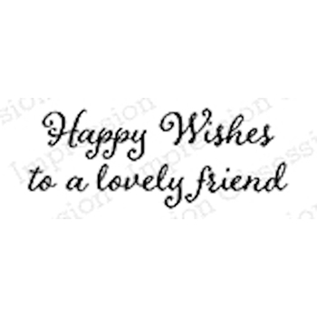 Impression Obsession Cling Stamp HAPPY WISHES B9973