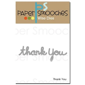 Paper Smooches THANK YOU Wise Dies FBD309