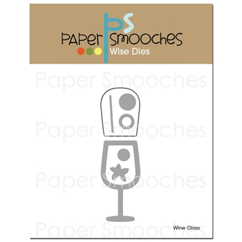Paper Smooches WINE GLASS Wise Dies FBD310