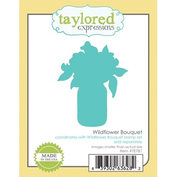 Taylored Expressions WILDFLOWER BOUQUET DIE Set TE781