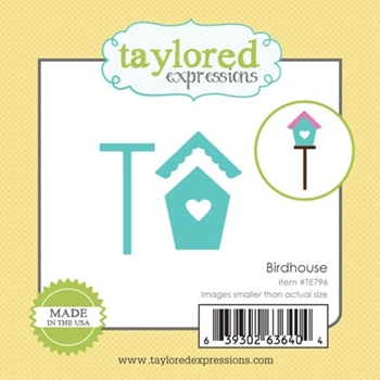 Taylored Expressions Little Bits BIRDHOUSE Die Set TE796