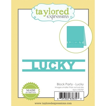 Taylored Expressions BLOCK PARTY LUCKY Die Set TE787
