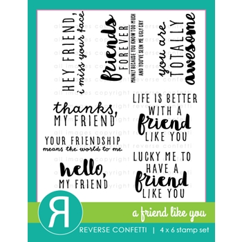 Reverse Confetti A FRIEND LIKE YOU Clear Stamp Set