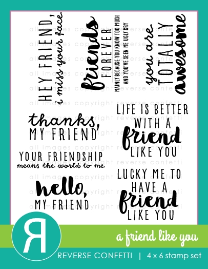 Reverse Confetti A FRIEND LIKE YOU Clear Stamp Set  zoom image