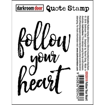 Darkroom Door Cling Stamp FOLLOW YOUR HEART Quote Rubber UM DDQS019