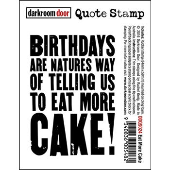 Darkroom Door Cling Stamp EAT MORE CAKE Quote Rubber UM DDQS024