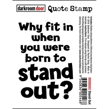 Darkroom Door Cling Stamp STAND OUT Quote Rubber UM DDQS022