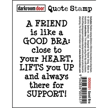 Darkroom Door Cling Stamp GOOD BRA Quote Rubber UM DDQS021