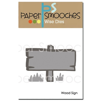 Paper Smooches WOOD SIGN Wise Dies M2D325