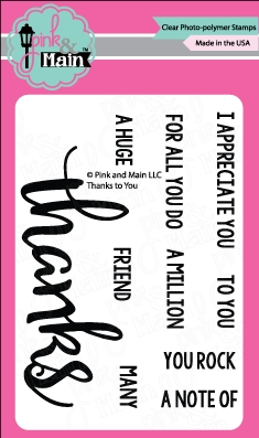 Pink and Main THANKS TO YOU Clear Stamp Set 022160 zoom image