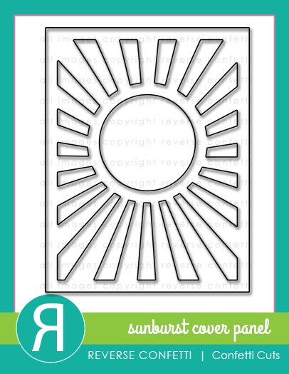 Reverse Confetti Sunburst Cover Panel Die