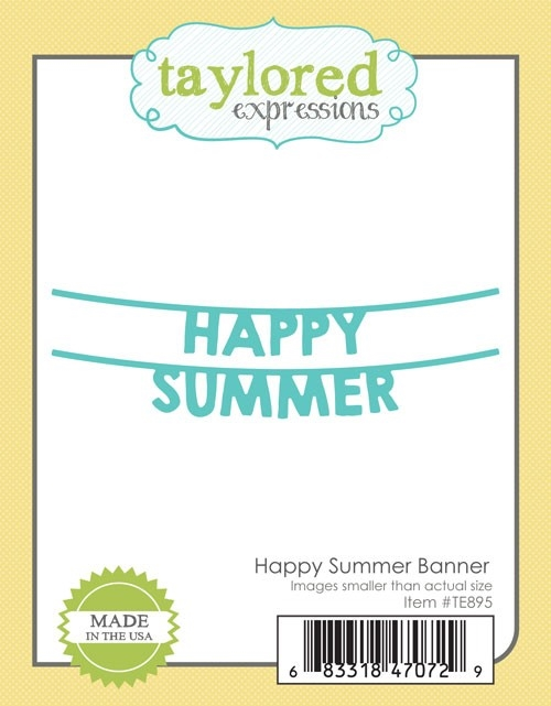 Taylored Expressions HAPPY SUMMER BANNER Die Set TE895 zoom image