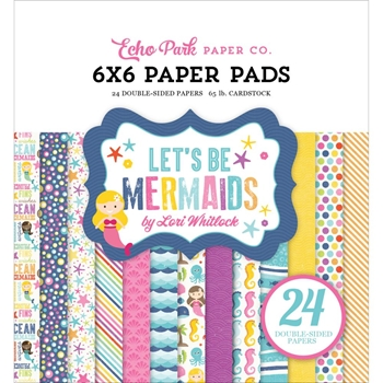Echo Park LET'S BE MERMAIDS 6 x 6 Paper Pad LBM110023