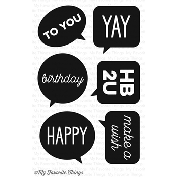 My Favorite Things BIRTHDAY SPEECH BUBBLES Clear Stamps CS130