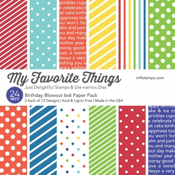 My Favorite Things BIRTHDAY BLOWOUT 6x6 Paper Pack 14011