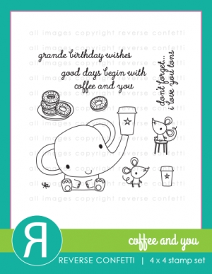 Reverse Confetti COFFEE AND YOU Clear Stamp Set zoom image
