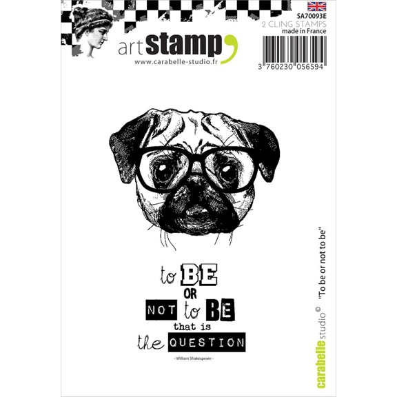 Carabelle Studio TO BE OR NOT TO BE Cling Stamp SA70093E  zoom image