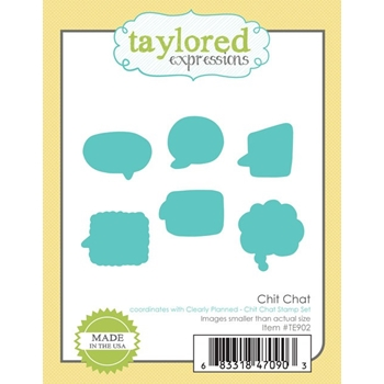 Taylored Expressions CHIT CHAT Die Set TE902