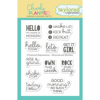 Taylored Expressions Clearly Planned MOTIVATIONAL MONDAY Clear Stamp Set TECP06
