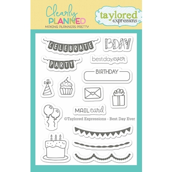 Taylored Expressions Clearly Planned BEST DAY EVER Clear Stamp Set TECP05