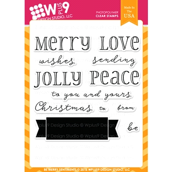Wplus9 BE MERRY SENTIMENTS Clear Stamps CLWP9BMS