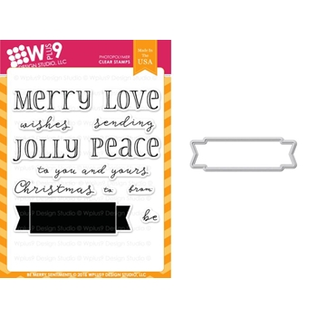 Wplus9 BE MERRY SENTIMENTS Clear Stamp And Die Combo WPLUS353