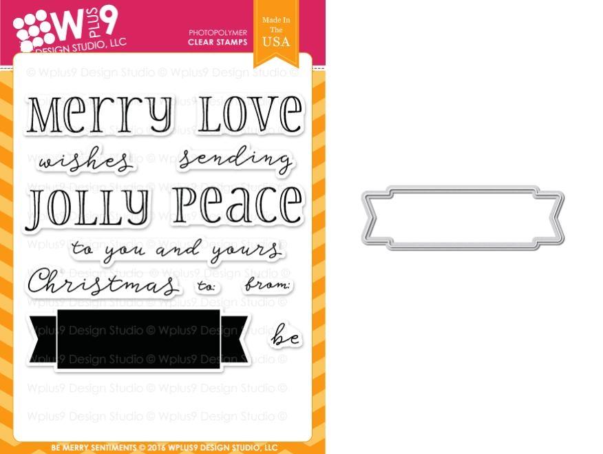 Wplus9 BE MERRY SENTIMENTS Clear Stamp And Die Combo WPLUS353 zoom image