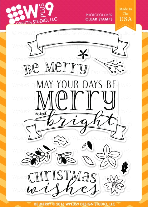 Wplus9 BE MERRY Clear Stamps CLWP9BEME zoom image