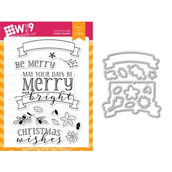 Wplus9 BE MERRY Clear Stamp And Die Combo WPLUS359