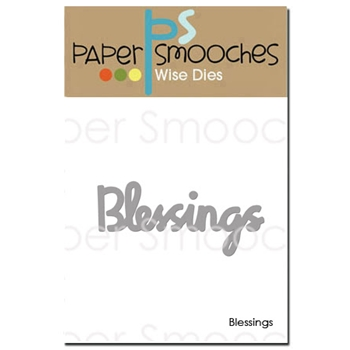 Paper Smooches BLESSINGS Wise Die OCD346