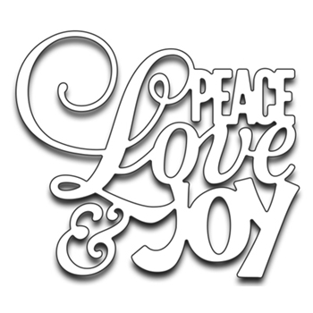 Penny Black PEACE LOVE AND JOY Thin Metal Creative Dies 51-267