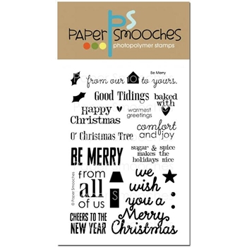 Paper Smooches BE MERRY Clear Stamps NOS274