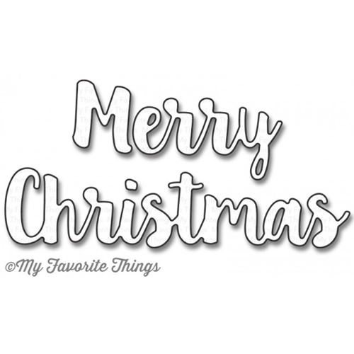 My Favorite Things MERRY CHRISTMAS Die-Namics MFT983 Preview Image